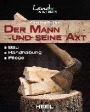 Bothe, Carsten Der Mann und seine Axt