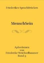 Weichselbaumer, Friederike Friederikes SprachBrücken 09. MenschSein