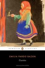 Bazan, Emilia Parda Cuentos completos de Emilia Pardo Bazan Complete Stories of Emilia Pardo Bazan