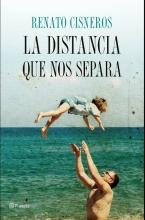 Renato  Cisneros La distancia que nos separa