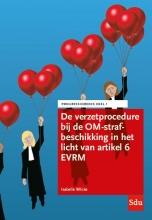 Isabelle Wilcke , De verzetprocedure bij de OM-strafbeschikking in het licht van artikel 6 EVRM