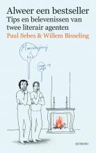 Paul  Sebes, Willem  Bisseling Alweer een bestseller