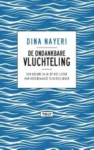 Dina Nayeri , De ondankbare vluchteling