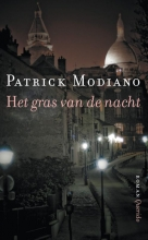 Patrick  Modiano Het gras van de nacht