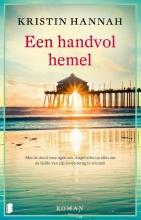 Kristin Hannah , Een handvol hemel