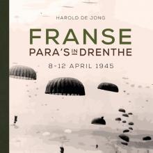 H.J. de Jong , Franse para`s in Drenthe