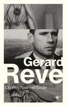 Gerard  Reve Op weg naar het einde