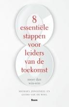 Guido van de Wiel Michael Jongeneel, 8 Essentiële stappen voor leiders van de toekomst