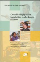 E. van Doorn Paul van Dijk, Ontwikkelingsgericht begeleiden in alledaagse situaties