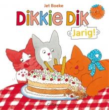 Jet  Boeke Dikkie Dik: Jarig!