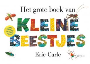 Eric Carle , Het grote boek van kleine beestjes