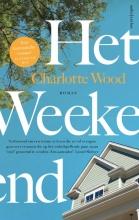 Charlotte Wood , Het weekend