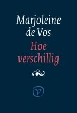 Marjoleine de Vos , Hoe verschillig