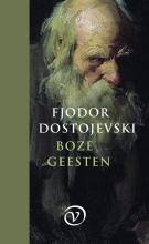 Fjodor Dostojevski , Boze geesten
