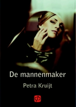 Petra  Kruijt De mannenmaker - grote letter uitgave