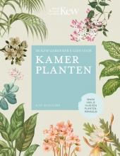Kay Maguire , De Kew Gardener´s gids voor Kamerplanten