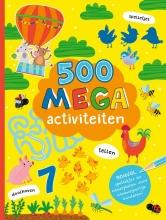, 500 Mega activiteiten