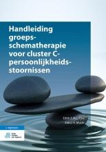Eelco H. Muste Edith E.M.L. Tjoa, Handleiding groepsschematherapie voor cluster C-persoonlijkheidsstoornissen