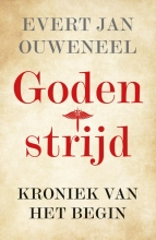 Evert Jan Ouweneel , Godenstrijd