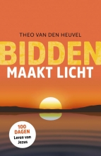 Theo van den Heuvel , Bidden maakt licht