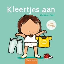 Pauline Oud , Kleertjes aan