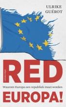 Ulrike Guérot , Red Europa !