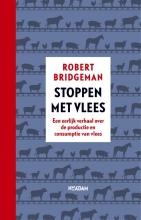 Robert  Bridgeman Stoppen met vlees