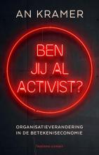 An Kramer , Ben jij al activist?