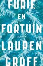 Lauren  Groff Furie en fortuin