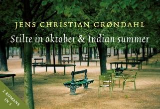 Jens Christian Grondahl , Stilte in oktober & Indian summer