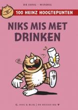 René Windig Eddie de Jong, Niks mis met drinken