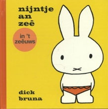 Dick Bruna , nijntje an zeê in `t Zeêuws