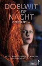 Ricardo  Piglia Doelwit in de nacht