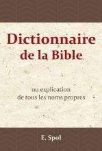 E.  Spol Dictionnaire de la Bible