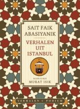 Sait Faik  Abasiyanik Verhalen uit Istanbul