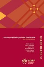 , Actuele ontwikkelingen in het familierecht Elfde UCERF-symposium