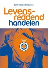 Het Oranje Kruis , Levensreddend Handelen