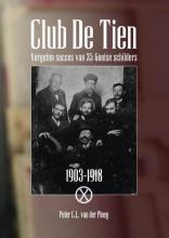 Peter C.L. van der Ploeg , Club De Tien