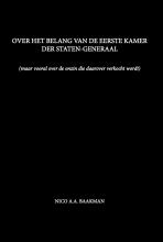 Nico A.A. Baakman , Over het belang van de Eerste Kamer der Staten-Generaal