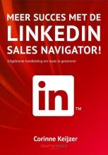 Corinne Keijzer , Meer succes met de Linkedin Sales Navigator!