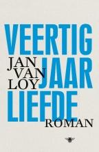 Loy, Jan Van Veertig jaar liefde
