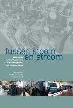 Daan van Rijn, Jaap van Raaij, Rutger Polderman Tussen stoom en stroom