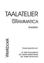 H.W. Bakker-Renes , Taalatelier Zinsdelen Werkboek