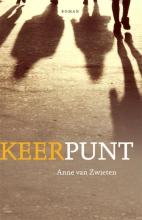 Anne van Zwieten , Keerpunt