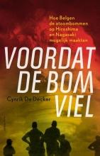 Cynrik De Decker , Voordat de bom viel