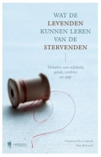 Christine De Coninck, Ann  Brusseel Wat de levenden kunnen leren van de stervenden