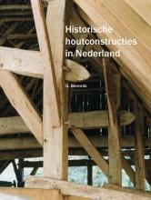 Berends G , Historische houtconstructies in Nederland