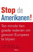 Jaap Jan Brouwer Hans Versnel, Stop de Amerikanen!
