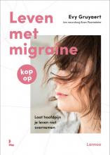 Evy Gruyaert , Leven met migraine