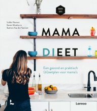 Mama Baas Lobke Husson  Sanne Mouha  Katrien Van der Vaerent, Mama dieet